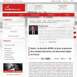 Alerte: la directive BRRD, et donc la ponction des comptes bancaires, est désormais légale en France