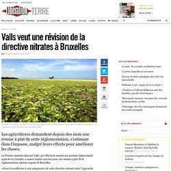 Valls veut une révision de la directive nitrates à Bruxelles