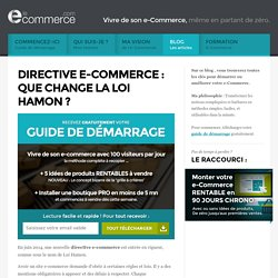 Directive e-commerce : que change la loi Hamon ?