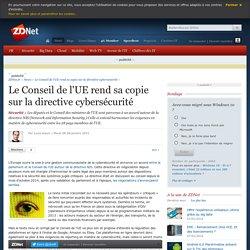Le Conseil de l'UE rend sa copie sur la directive cybersécurité