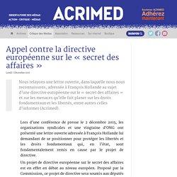 Appel contre la directive européenne sur le « secret des affaires
