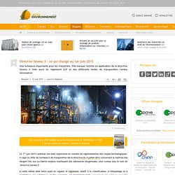 Directive Seveso 3 : ce qui change au 1er juin 2015