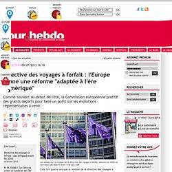"""Directive des voyages à forfait : l'Europe prône une réforme """"adaptée à l'ère numérique"""""""