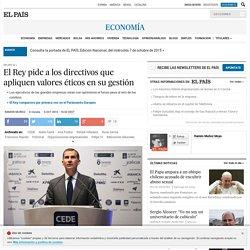 Felipe VI: El Rey pide a los directivos que apliquen valores éticos en su gestión