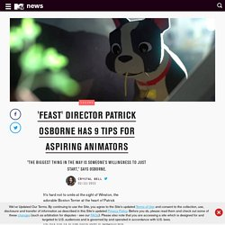 'Feast' Director Patrick Osborne Has 9 Tips For Aspiring Animators