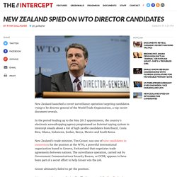 New Zealand Spied on WTO Director Candidates