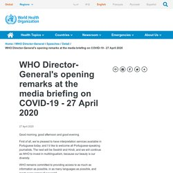 Director-General's opening remarks at the media briefing on COVID-19 - 27 April 2020