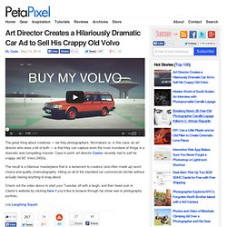 Art Director Creates a Hilariously Dramatic Car Ad to Sell His Crappy Old Volvo