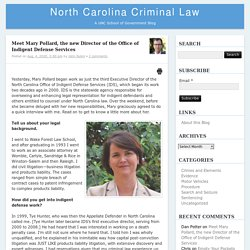 Meet Mary Pollard, the new Director of the Office of Indigent Defense Services – North Carolina Criminal LawNorth Carolina Criminal Law