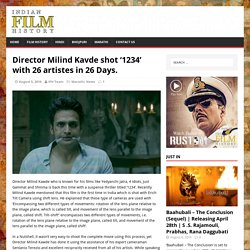 Director Milind Kavde shot '1234' with 26 artistes in 26 Days.