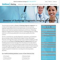 Director of Radiology Diagnostic Imaging Mailing List