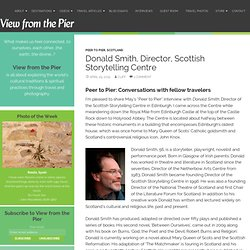 Interview with Donald Smith, Director of the Scottish Storytelling Centre in Edinburgh