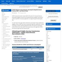 CGPSC 5 Asst. Director Vacancy 2020 Apply Online Sarkari Result