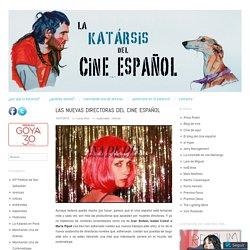 Las nuevas directoras del cine español