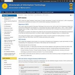 SETU Centres-Directorate of Information Technology, Government of Maharashtra, India.