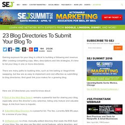 23 Blog Directories To Submit Your Blog To - Search Engine Journal