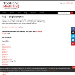 TopRank Best List of RSS Blog Directories to Submit Your Blog and Feed - Online Marketing Blog