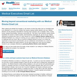 Medical Directors Email List, Mailing Addresses and Database from Healthcare Marketers
