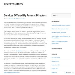 Services Offered By Funeral Directors