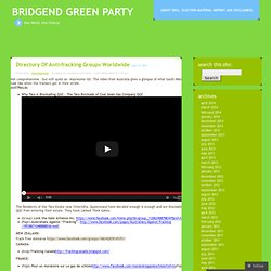Directory of anti-fracking groups worldwide « Bridgend Green Party