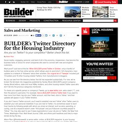 BUILDER's Twitter Directory for the Housing Industry - Sales And Marketing, Business, Technology - Builder Magazine