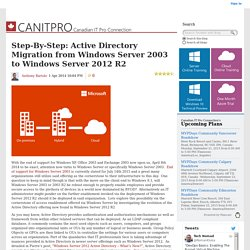 Step-By-Step: Active Directory Migration from Windows Server 2003 to Windows Server 2012 R2 - Canadian IT Professionals