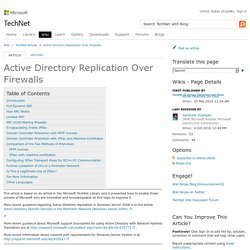 Active Directory Replication Over Firewalls - TechNet Articles - United States (English) - TechNet Wiki