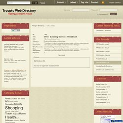 Truopto DirectoryDirect Marketing Services - ThinkSmart - Details -