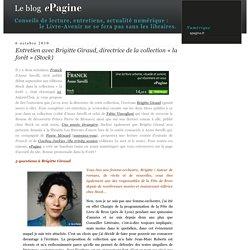 Entretien avec Brigitte Giraud, directrice de la collection «la forêt» (Stock)