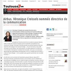 Airbus. Véronique Creissels nommée directrice de la communication Toulouse7.com