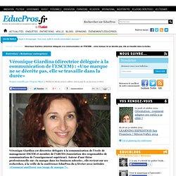 Véronique Giardina (directrice déléguée à la communication de l'ESCEM) : «Une marque ne se décrète pas, elle se travaille dans la durée»