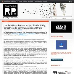 Les Relations Presse vu par Elodie Cally, Directrice de communication d'Orolia