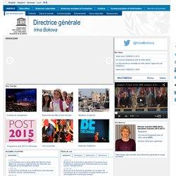 Directrice générale de l'UNESCO, Irina Bokova