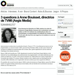 3 questions à Anne Bouisset, directrice de TVMI (Aegis Media)