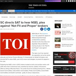 SC directs SAT to hear NSEL plea against 'Not Fit and Proper' brokers