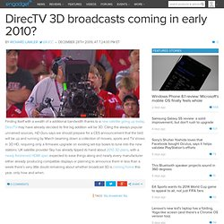 DirecTV 3D broadcasts coming in early 2010?