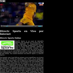 Directv Sports en vivo por internet - Directv Sports Online
