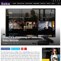 DirecTV's streaming services on Roku devices
