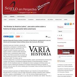 """""""As Direitas na América Latina"""", uma série online sobre a história do tempo presente latino-americano"""