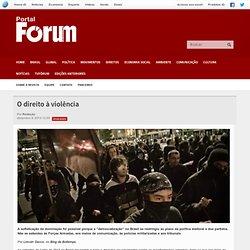 O direito à violência - Revista Fórum