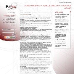 Cadre dirigeant ? Cadre de Direction ? Vigilance oblige. - Association B.A.balex