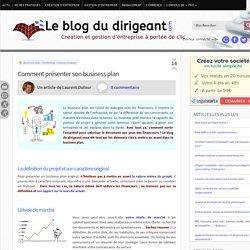 Le blog du dirigeant - comment présenter son business plan Le blog du dirigeant