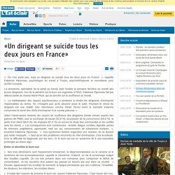 «Un dirigeant se suicide tous les deux jours en France» - lest-eclair.fr
