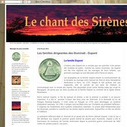 @ Le Chant des Sirènes : Les familles dirigeantes des Illuminati - Dupont
