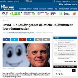Covid-19 : Les dirigeants de Michelin diminuent leur rémunération