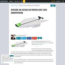 Diriger un avion en papier avec son smartphone