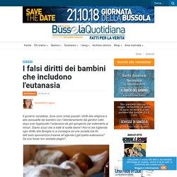 I falsi diritti dei bambini che includono l'eutanasia