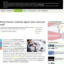 Diritto d'autore e contenuti digitali: tanto rumore per nulla?