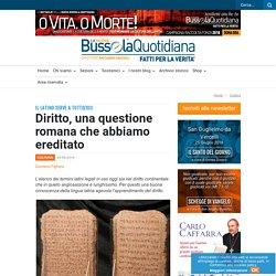 Diritto, una questione romana che abbiamo ereditato