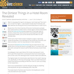 The Dirtiest Things in a Hotel Room Revealed